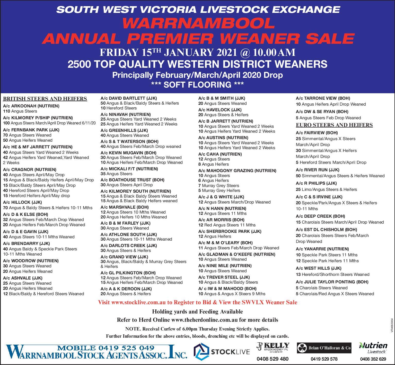 SOUTH WEST VICTORIA LIVESTOCK EXCHANGE WARRNAMBOOL ANNUAL PREMIER WEANER SALE